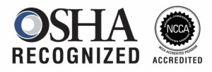 OSHA recognized NCCA accredited